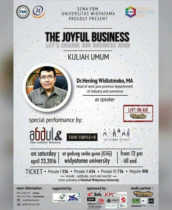 "Kuliah Umum ""The Joyful Business : Let's Change our Business Mind"""