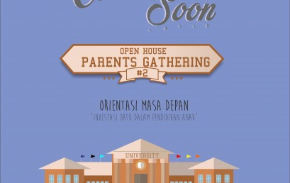 Open House and Parents Gathering