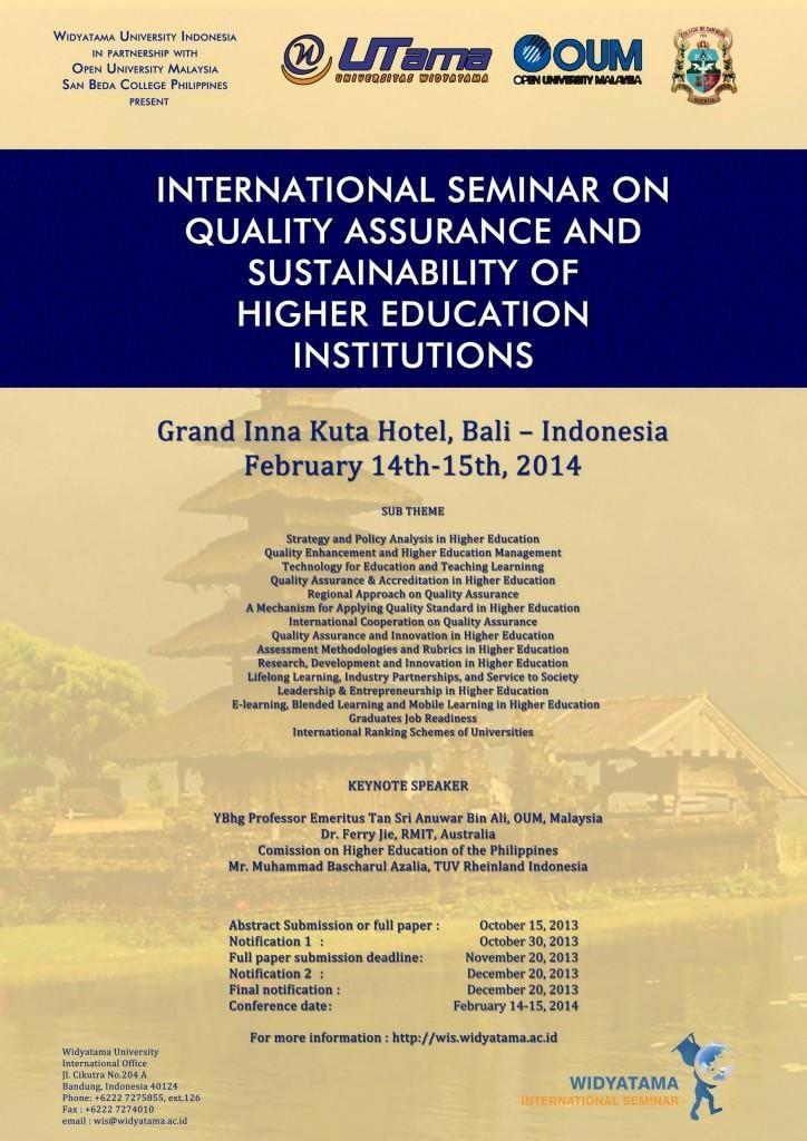 "Widyatama Internasional Seminar ""International Seminar on Quality Assurance and Sustainability of Higher Education Institutions"""