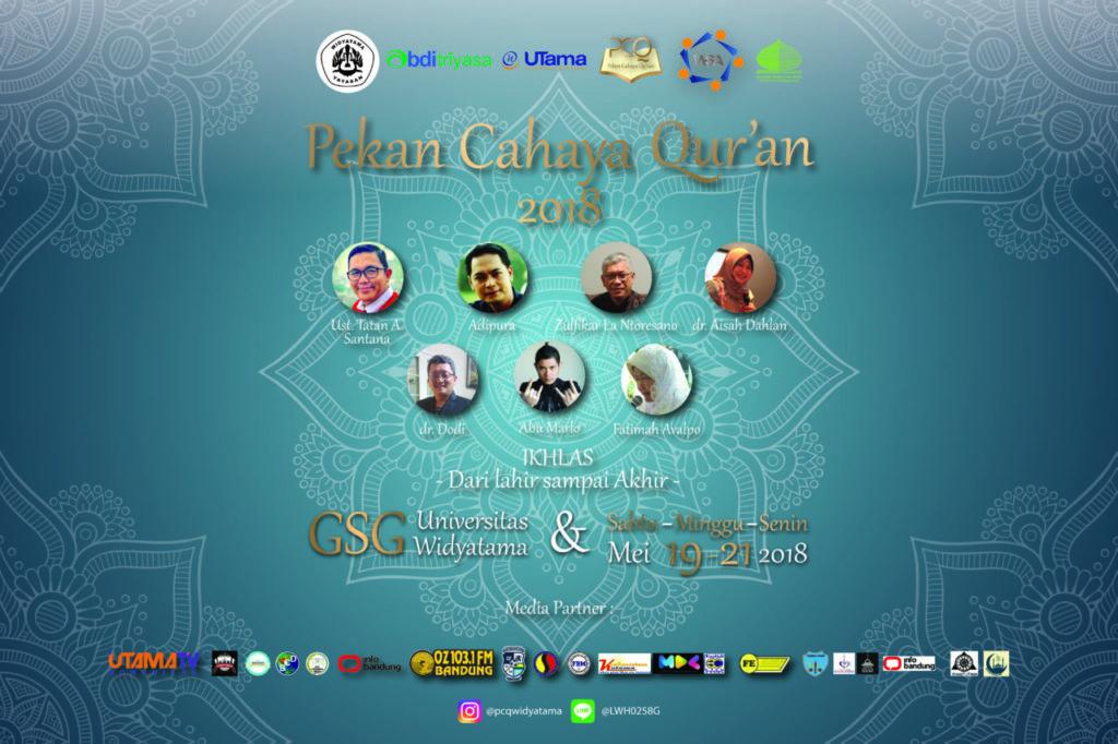 "Yayasan Universitas Widyatama Proudly Present Pekan Cahaya Qur'an 2018 ""Widyatama Festival Berkah"""