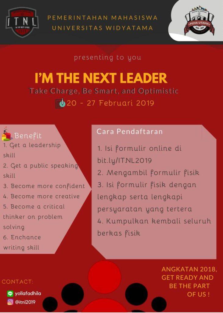 I'm the next leader widyatama