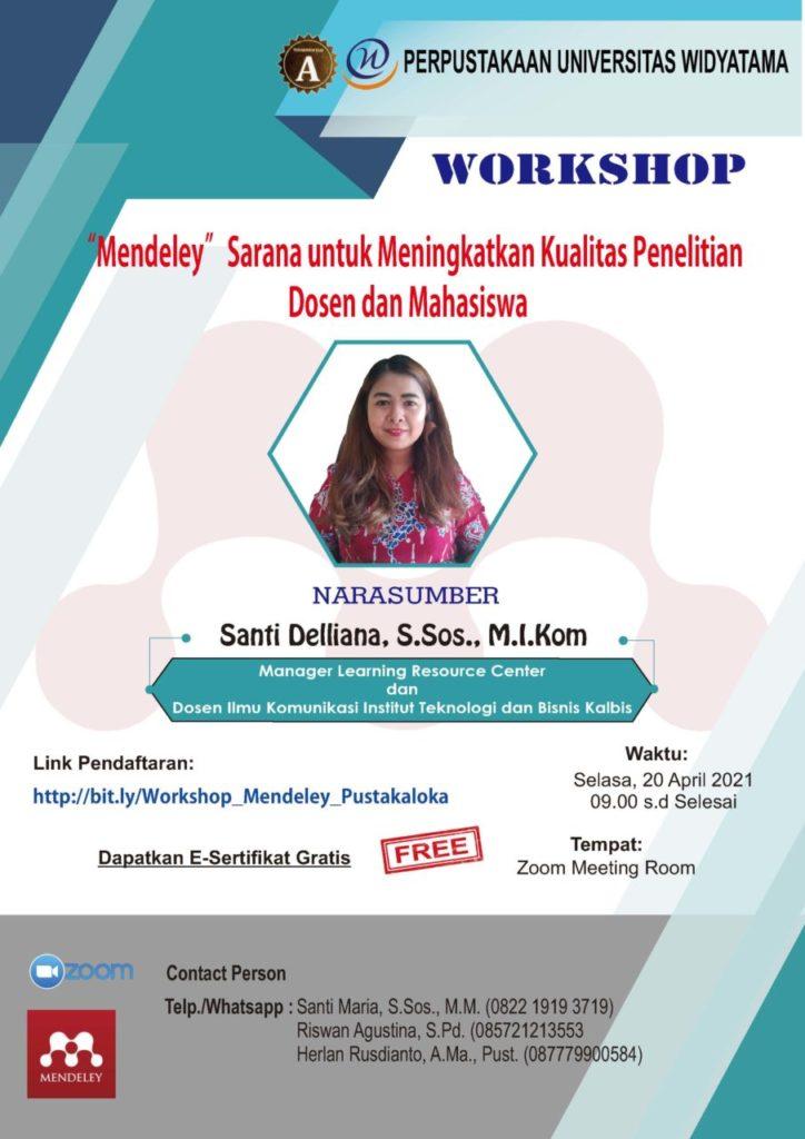 """Workshop """"Mendeley"""" Sarana untuk Meningkatkan Kualitas Penelitian Dosen dan Mahasiswa"""