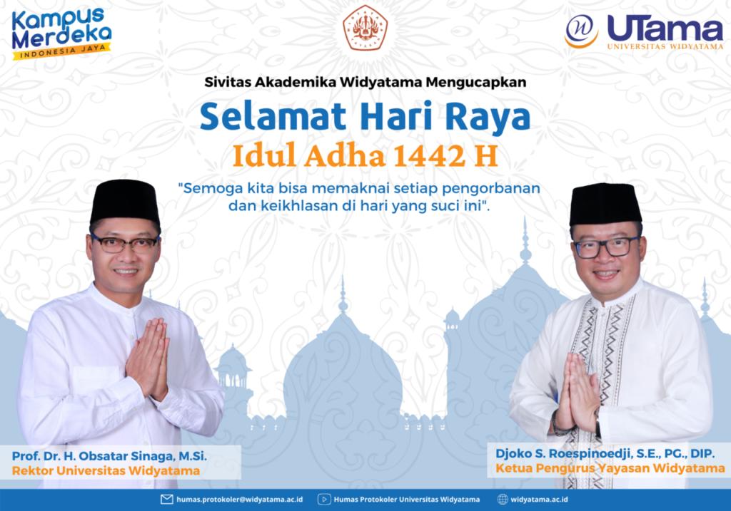 Ucapan Selamat Hari Raya Idul Adha 1442 H dari Rektor Universitas Widyatama dan Ketua Pengurus Yayasan Widyatama